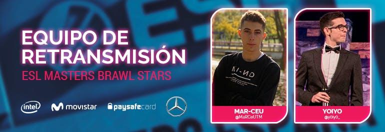 Equipo retransmisión ESL Masters Brawl Stars