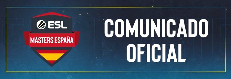 Comunicado oficial de ESL España